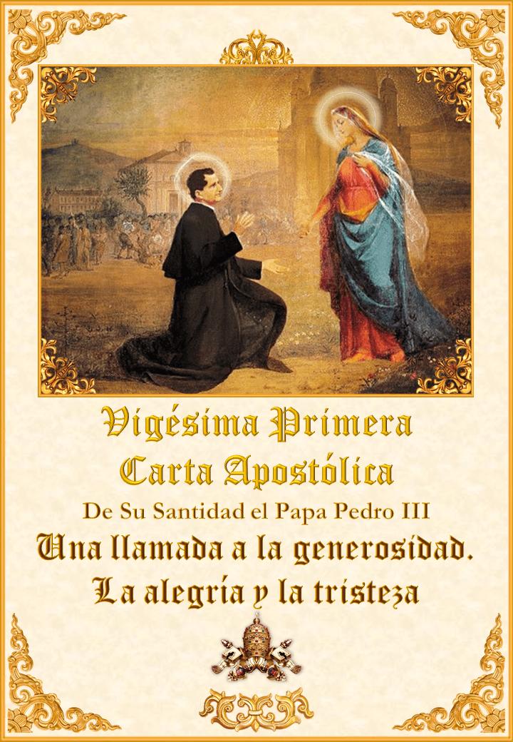 La Vigésima Primera Carta Apostólica de Su Santidad <br>el Papa Pedro III</i><br><br>Ver más</a>